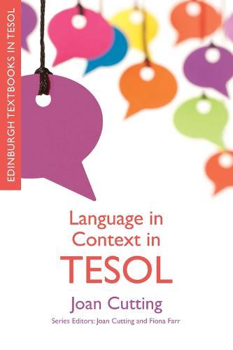 Language in Context in TESOL - Edinburgh Textbooks in TESOL (Paperback)
