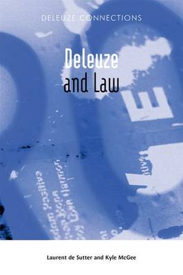 Deleuze and Law - Deleuze Connections (Paperback)