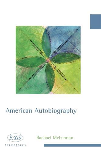 American Autobiography - British Association for American Studies (BAAS)... (Hardback)