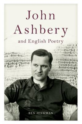 John Ashbery and English Poetry (Hardback)