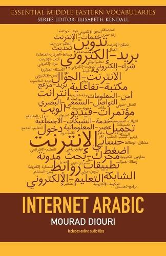 Internet Arabic - Essential Middle Eastern Vocabularies (Paperback)