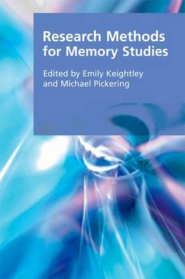 Research Methods for Memory Studies - Research Methods for the Arts and Humanities (Paperback)