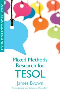 Mixed Methods Research for TESOL - Edinburgh Textbooks in TESOL (Paperback)
