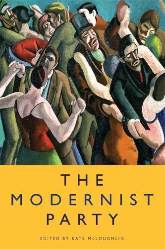 The Modernist Party (Hardback)
