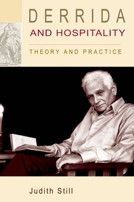 Derrida and Hospitality: Theory and Practice - Monograph (Paperback)