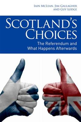 Scotland's Choices: The Referendum and What Happens Afterwards (Paperback)