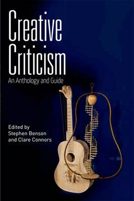 Creative Criticism: An Anthology and Guide (Paperback)
