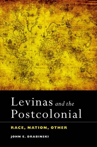 Levinas and the Postcolonial: Race, Nation, Other (Paperback)