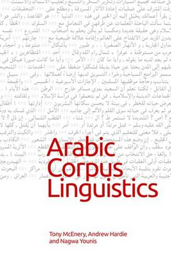 Arabic Corpus Linguistics (Hardback)