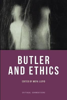 Butler and Ethics - Critical Connections (Paperback)