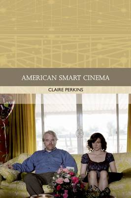 American Smart Cinema - Traditions in World Cinema (Paperback)