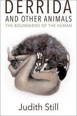 Derrida and Other Animals: The Boundaries of the Human (Hardback)