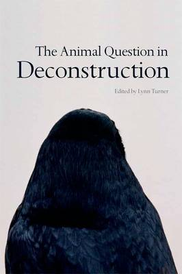 The Animal Question in Deconstruction (Hardback)