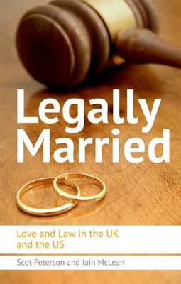 Legally Married: Love and Law in the UK and the US (Hardback)