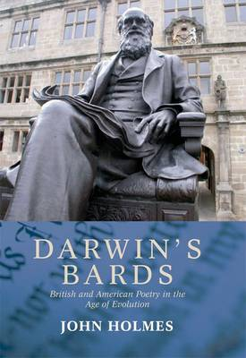 Darwin's Bards: British and American Poetry in the Age of Evolution (Paperback)