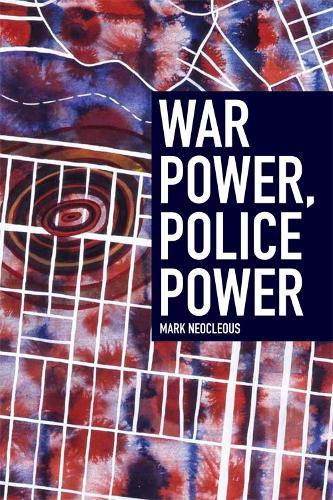 War Power, Police Power (Hardback)