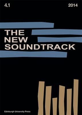The New Soundtrack: Volume 4, Issue 1 - The New Soundtrack (Paperback)