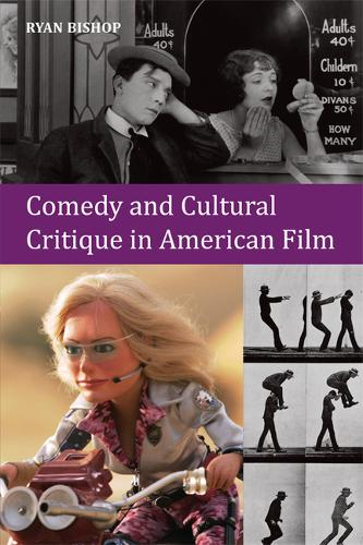 Comedy and Cultural Critique in American Film (Paperback)