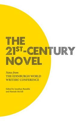 The 21st-Century Novel: Notes from the Edinburgh World Writers' Conference (Paperback)