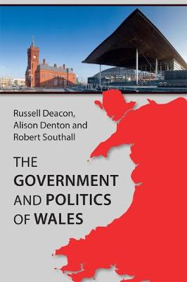 The Government and Politics of Wales (Hardback)