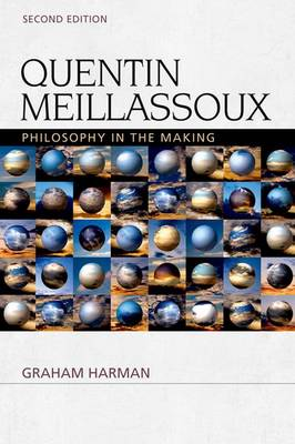 Quentin Meillassoux: Philosophy in the Making - Speculative Realism Eup (Hardback)