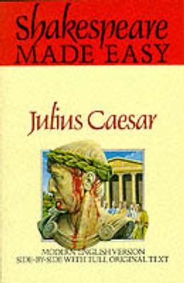 Shakespeare Made Easy: Julius Caesar - Shakespeare Made Easy (Paperback)