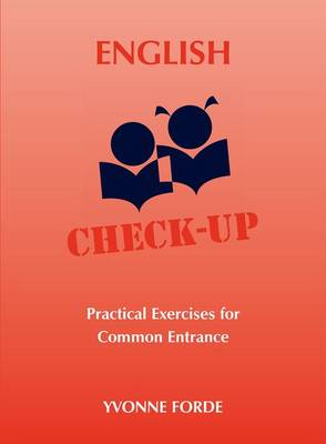 English Check-Up - Practical Exercises for Common Entrance (Paperback)