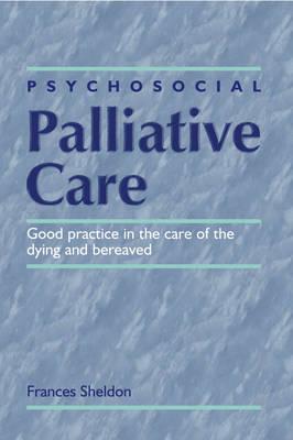 PSYCHOSOCIAL PALLIATIVE CARE (Paperback)