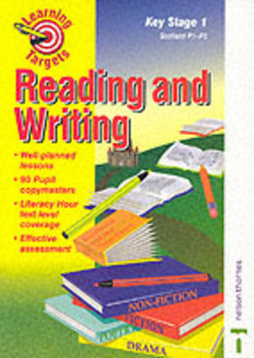 Learning Targets for Literacy Reading and Writing Key Stage 1: Scotland P1-P3 (Paperback)