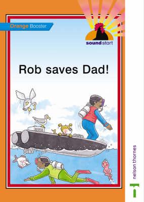 Sound Start Orange Booster - Rob Saves Dad!