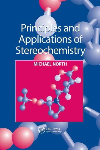 Principles and Applications of Stereochemistry (Paperback)