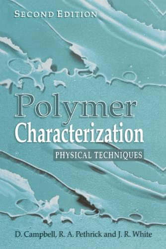 Polymer Characterization: Physical Techniques, 2nd Edition (Paperback)