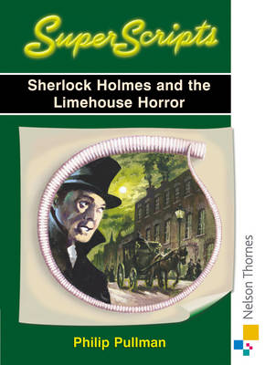 Superscripts - Sherlock Holmes and the Limehouse Horror (Paperback)