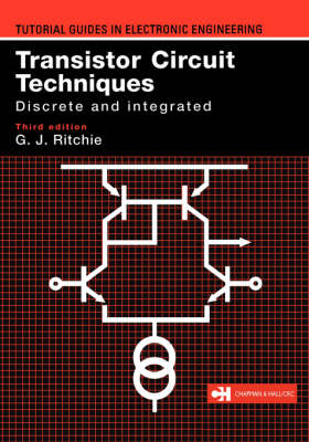 Transistor Circuit Techniques: Discrete and Integrated (Paperback)