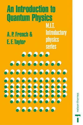 An Introduction to Quantum Physics (Paperback)
