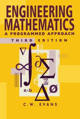 Engineering Mathematics: A Programmed Approach, 3th Edition (Paperback)