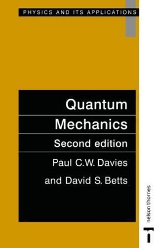 Quantum Mechanics, Second edition (Paperback)