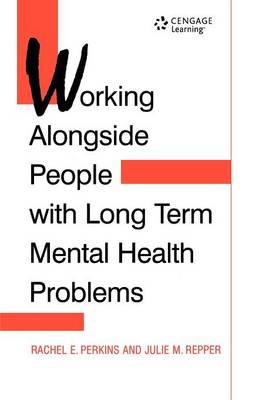 WORKING ALONGSIDE PEOPLE WITHLONG TERM (Paperback)