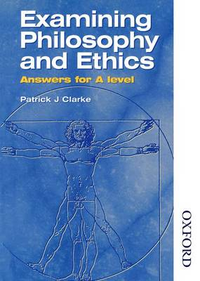Examining Philosophy and Ethics Answers for A Level (Paperback)