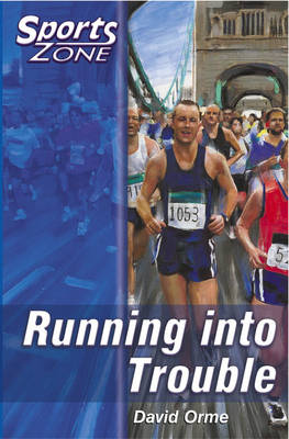 Sports Zone - Level 2 Running into Trouble: Bk.3 (Paperback)