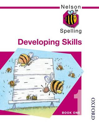 Nelson Spelling - Developing Skills Book 1 (Paperback)
