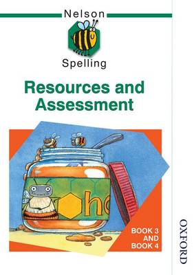 Nelson Spelling - Resources and Assessment Book 3 and Book 4 (Paperback)