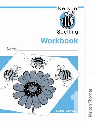 Nelson Spelling - Workbook 1 Blue Level (X10) (Paperback)