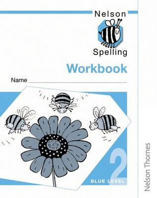 Nelson Spelling - Workbook 2 Blue Level (X10) (Paperback)