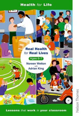 Real Health for Real Lives 6-7: Bk.2: Lesson Plans (Paperback)