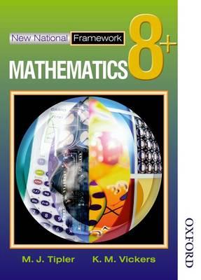 New National Framework Mathematics 8+ Pupil's Book (Paperback)