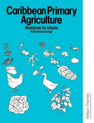 Caribbean Primary Agriculture - Workbook for Infants (Paperback)