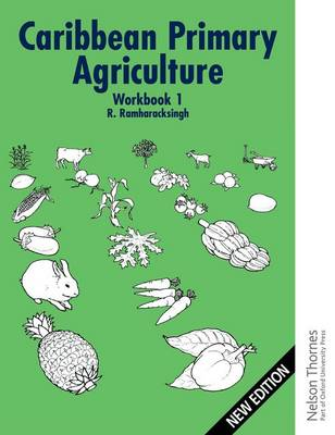 Caribbean Primary Agriculture - Workbook 1 (Paperback)