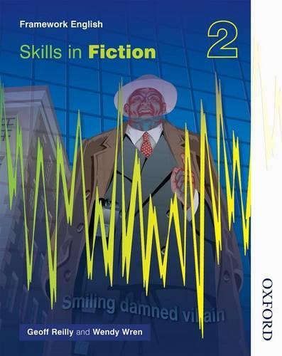 Nelson Thornes Framework English Skills in Fiction 2 (Paperback)
