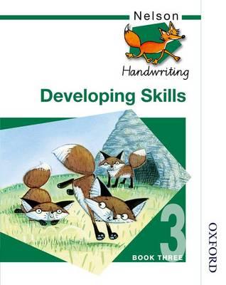 Nelson Handwriting Developing Skills Book 3 (Paperback)